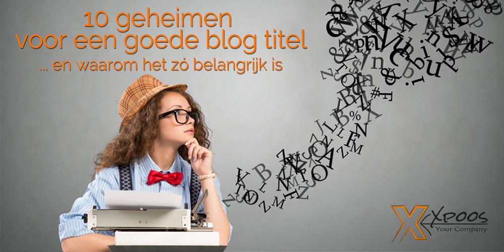 blog 10 tips goede blog titel
